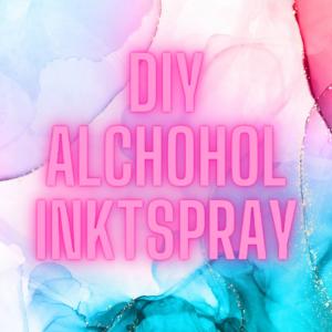 DIY Alcohol inktspray zelf maken